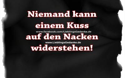 Niemand kann einem Kuss auf den Nacken widerstehen!
